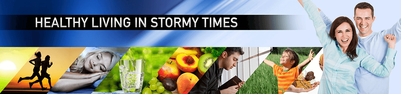 Healthy Living in Stormy Times